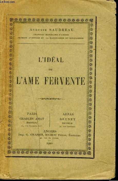 L'IDEAL DE L'AME FERVENTE