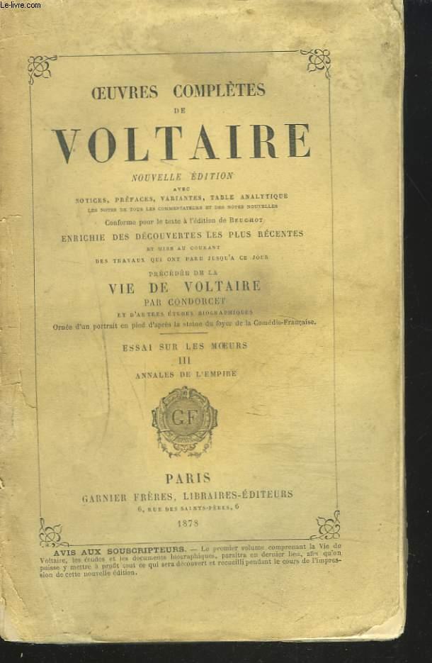 OEUVRES COMPLETES VOL. 13. ESSAI SUR LES MOEURS. TOME III. ANNALES DE L'EMPIRE.