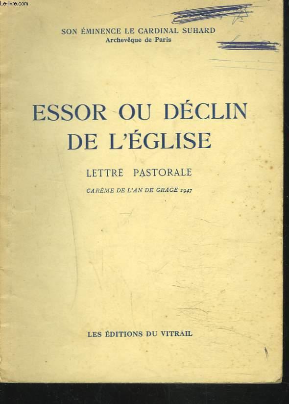 ESSOR OU DECLIN DE L'EGLISE. LETTRE PASTORALE. CARÊME DE L'AN DE GRACE 1947.