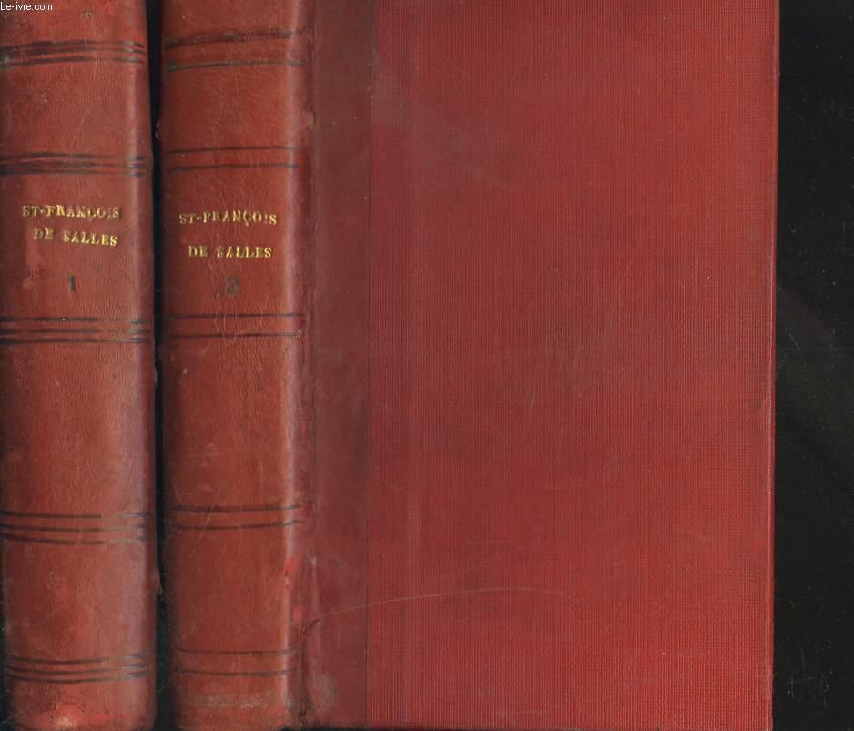 OEUVRES COMPLETES. de Saint François de Sales, Evêque et Prince de Genève, publiées d'après les manuscrits et les éditions les plus correctes, avec un grand nombre de pièces inédites. TOMES I ET II.