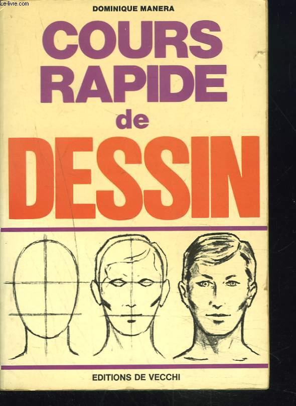 COURS RAPIDE DE DESSIN