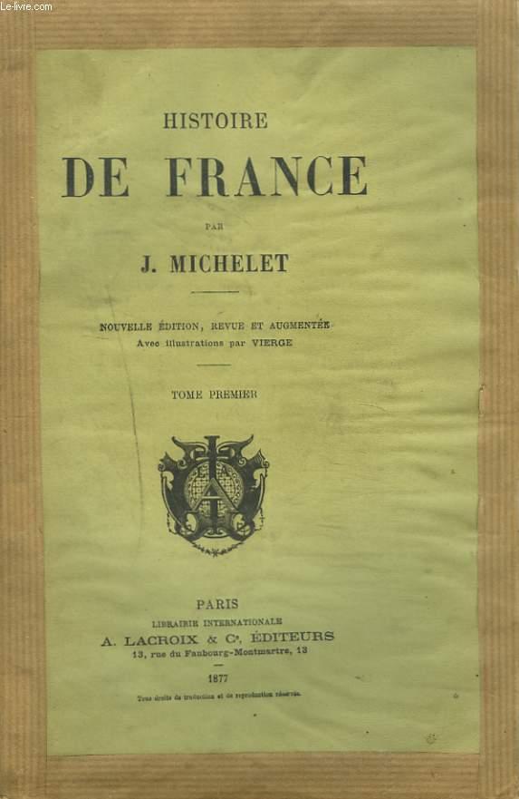 HISTOIRE DE FRANCE. TOME PREMIER.