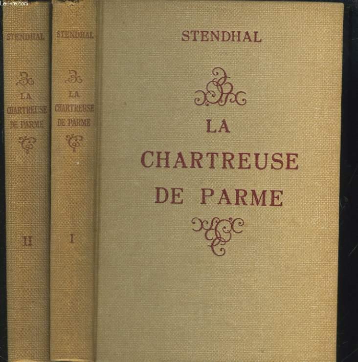 LA CHARTREUSE DE PARME. TOMES I ET II.