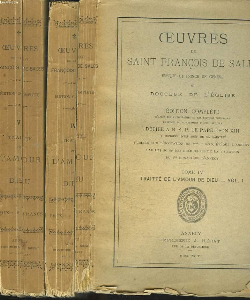 OEUVRES. TOMES IV et V. TRAITTE DE L'AMOUR DE DIEU (EN 2 VOLUMES).