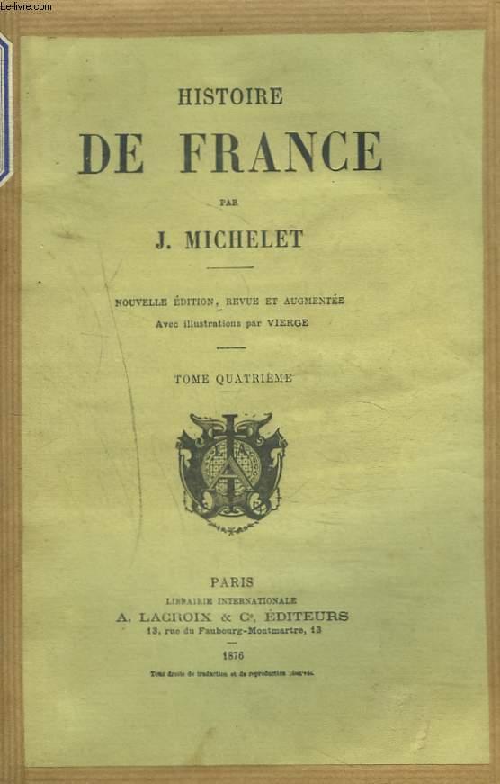 HISTOIRE DE FRANCE. TOME QUATRIEME.