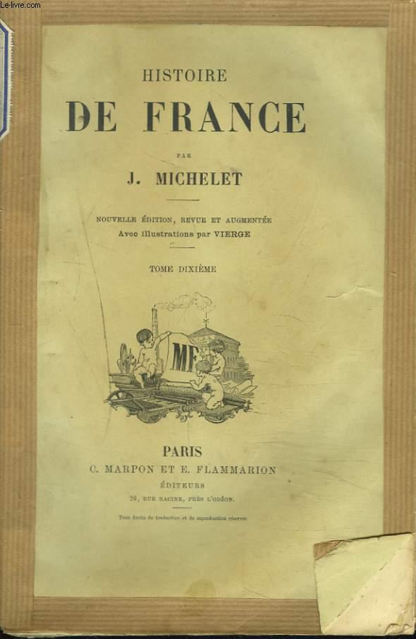 HISTOIRE DE FRANCE. TOME DIXIEME.