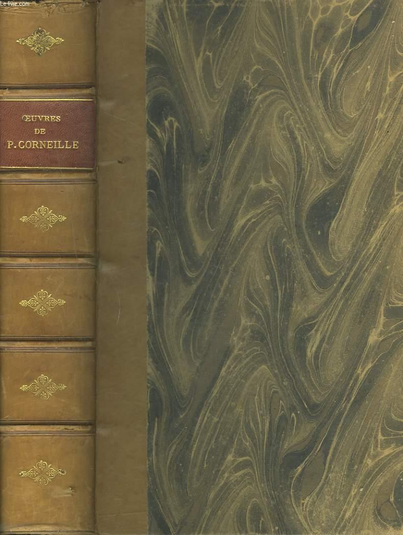 OEUVRES DE P. CORNEILLE théâtre complet précédées de la vie de l'auteur par Fontenelle et suivies d'un dictionnaire donnant l'explication des mot qui on vieilli[.