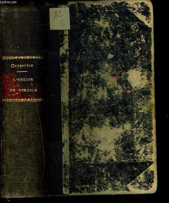 L'ENEIDE. TOME I. Traduite en français avec le texte latin en regard et des notes par M. Auguste Desportes.