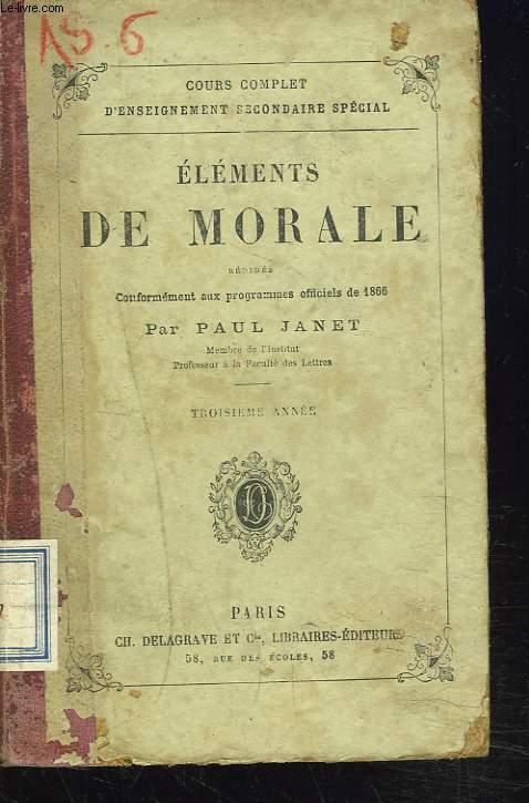 ELEMENTS DE MORALE. 3e ANNEE.