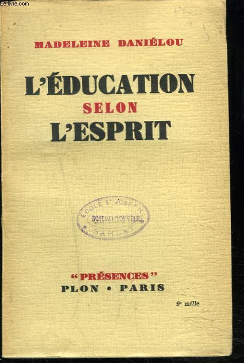 L'EDUCATION SELON L'ESPRIT