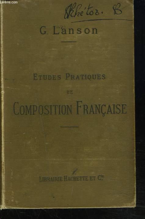 ETUDES PRATIQUES DE COMPOSITION FRANCAISE. SUJETS PREPARES ET COMMENTES. 2e EDITION.