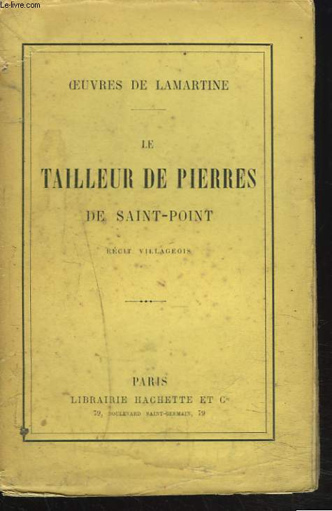 OEUVRES. LE TAILLEUR DE PIERRES DE SAINT-POINT. RECIT VILLAGEOIS.
