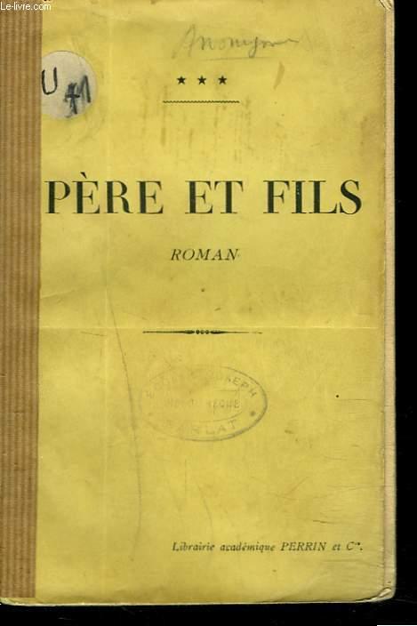 PERE ET FILS. ROMAN.