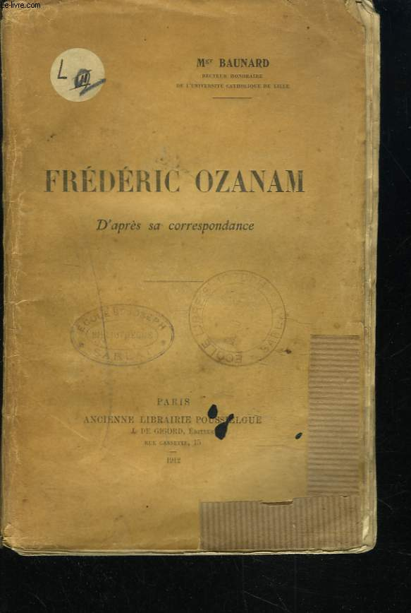FREDERIC OZANAM D'APRES SA CORRESPONDANCE