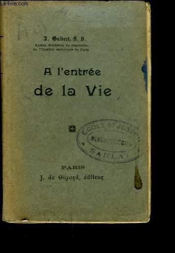 A L'ENTREE DE LA VIE.