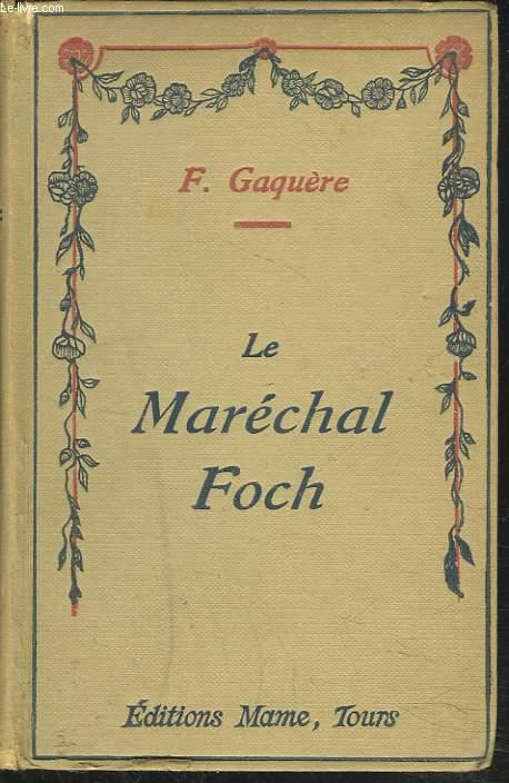 LE MARECHAL FOCH