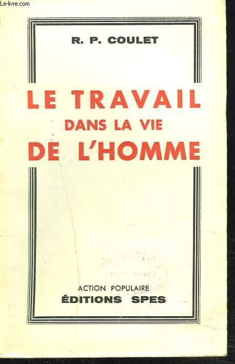 LE TRAVAIL DANS LA VIE DE L'HOMME