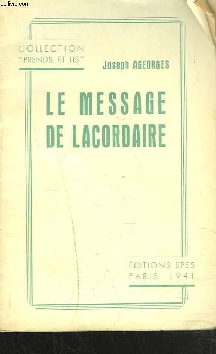 LE MESSAGE DE LACORDAIRE