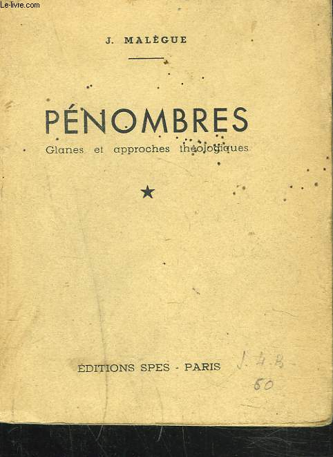 PENOMBRES, GLANES ET APPROCHES THEOLOGIQUES.