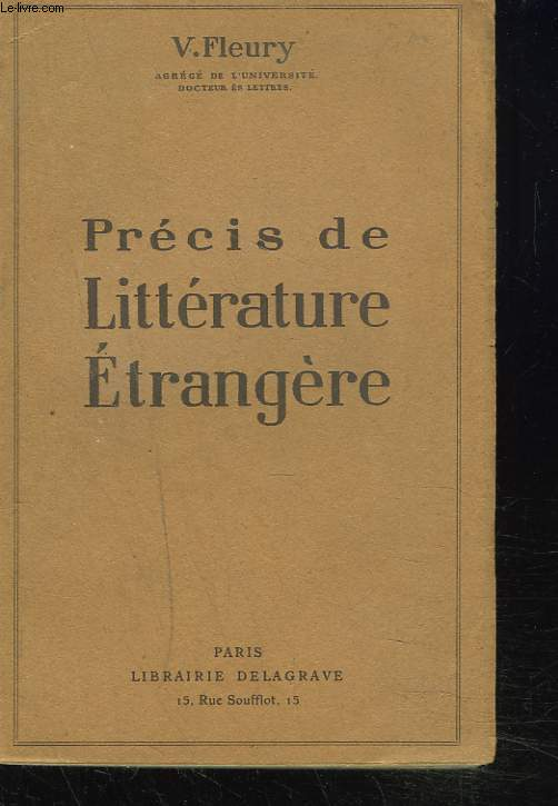 PRECIS DE LITTERATURE ETRANGERE. (Europe - Amérique - Asie).