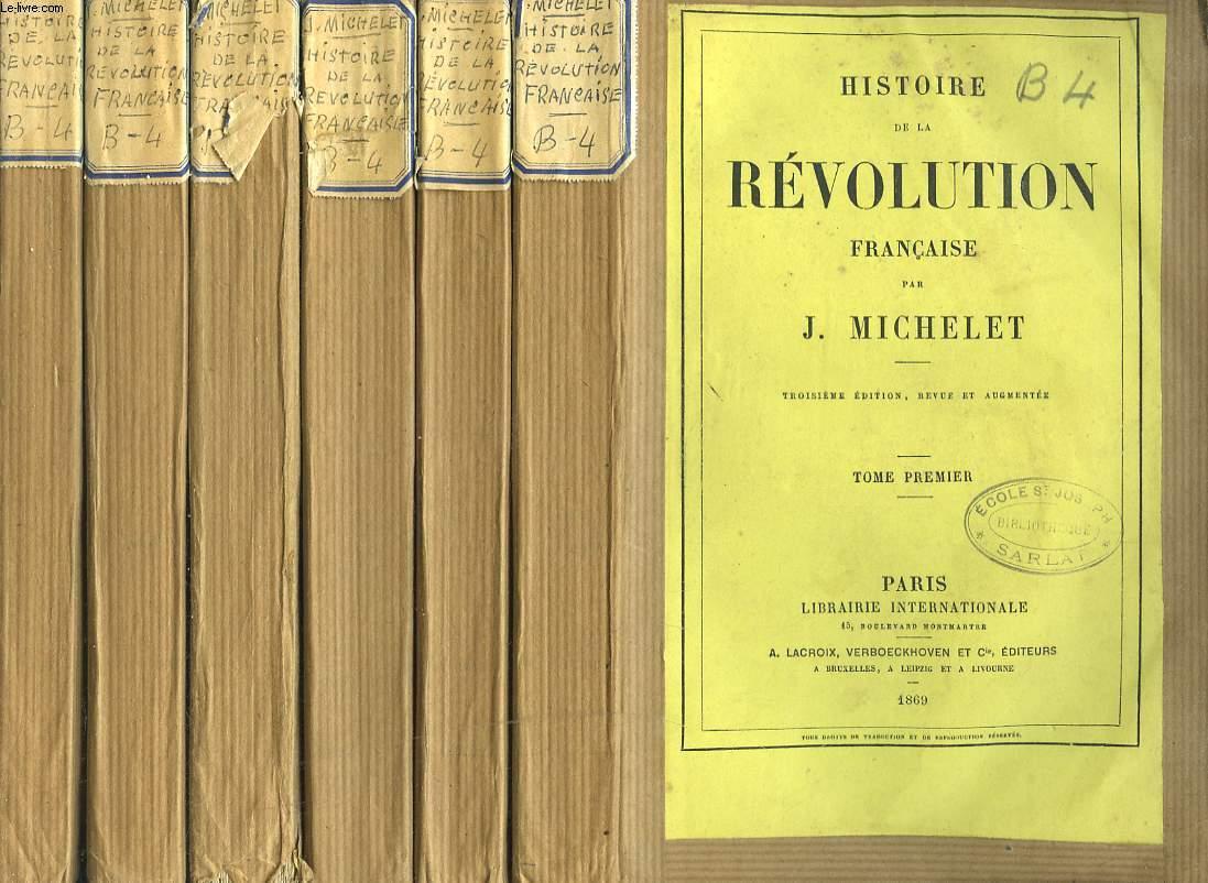 HISTOIRE DE LA REVOLUTION FRANCAISE EN 6 TOMES.