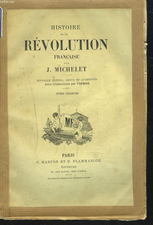 HISTOIRE DE LA REVOLUTION FRANCAISE. TOME PREMIER.