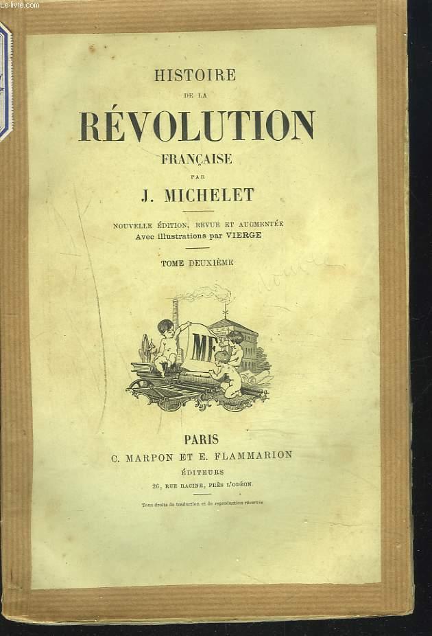 HISTOIRE DE LA REVOLUTION FRANCAISE. TOME DEUXIEME.
