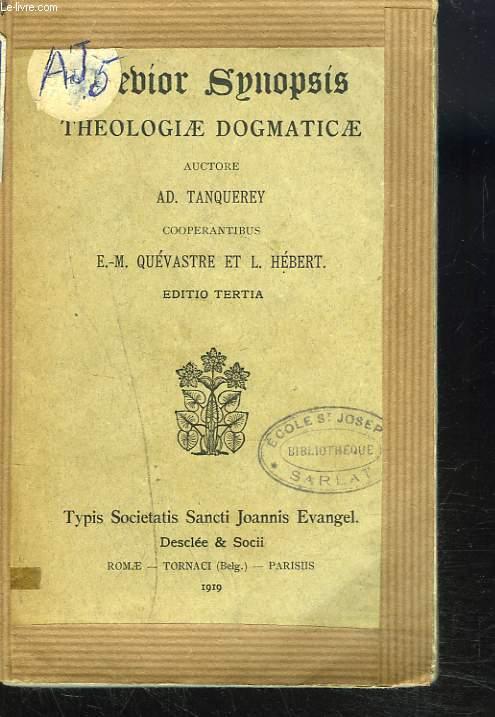 BREBIOR SYNOPSIS.THEOLOGIAE DOGMATICAE. COOPERANTIBUS E.-M. QUÉVASTRE ET L. HÉBERT. Editio tertia.