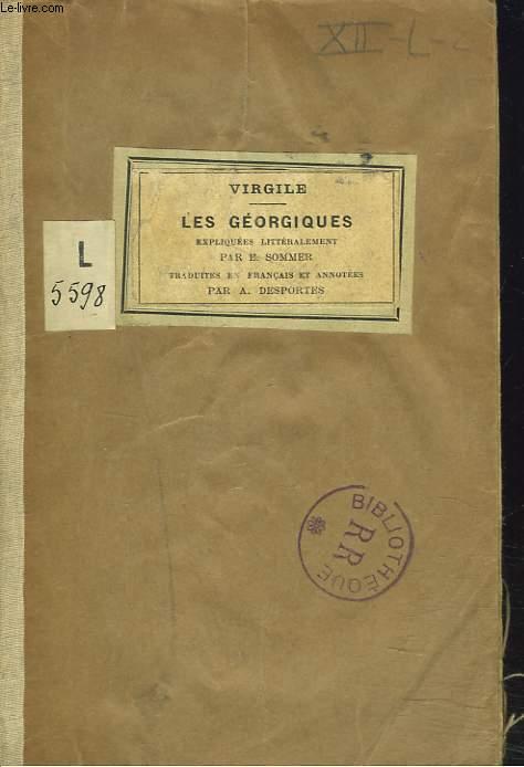 LES GEORGIQUES. LES AUTEURS LATINS, EXPLIQUES D'APRES UNE METHODE NOUVELLE, PAR DEUX TRADUCTIONS FRANCAISES...