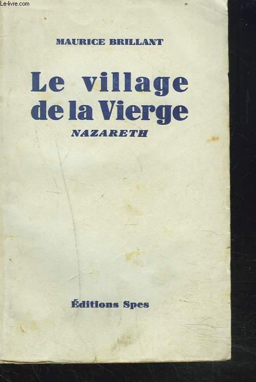 LE VILLAGE DE LA VIERGE. NAZARETH