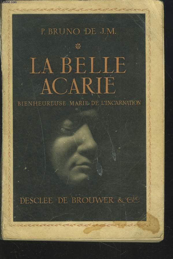 LA BELLE ACARIE - BIENHEUREUSE MARIE DE L'INCARNATION.