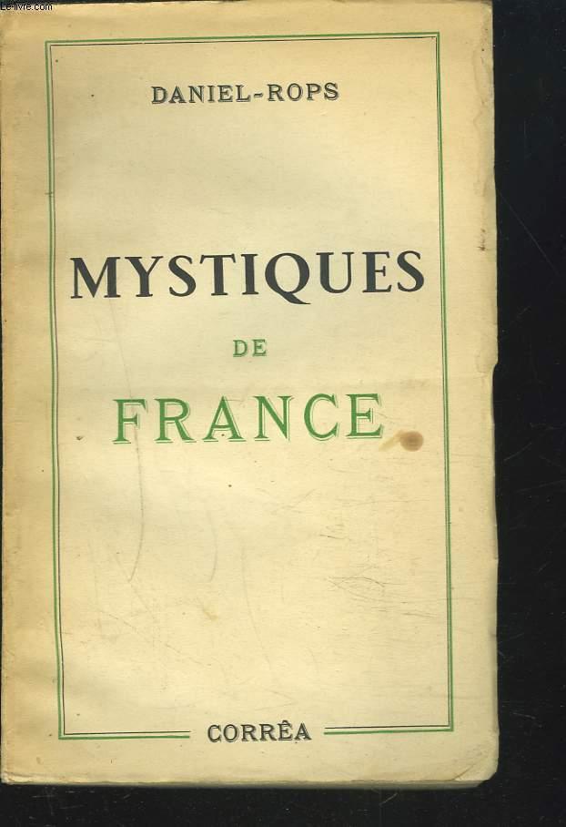 MYSTIQUES DE FRANCE. TEXTES CHOISIS ET COMMENTES.