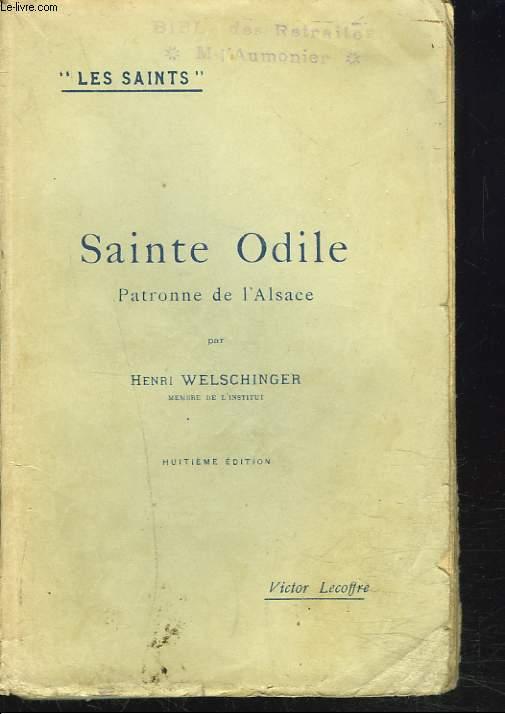 SAINTE ODILE, PERSONNALITE DE L'ALSACE.