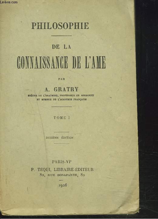 PHILOSOPHIE. DE LA CONNAISSANCE DE L'AME. TOME I.