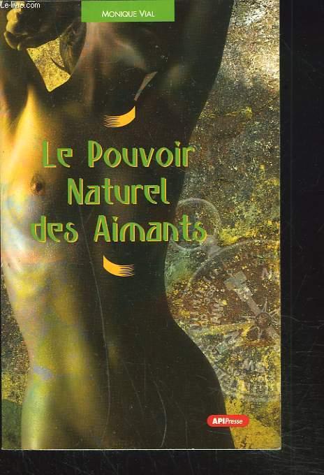 LE POUVOIR NATUREL DES AIMANTS.