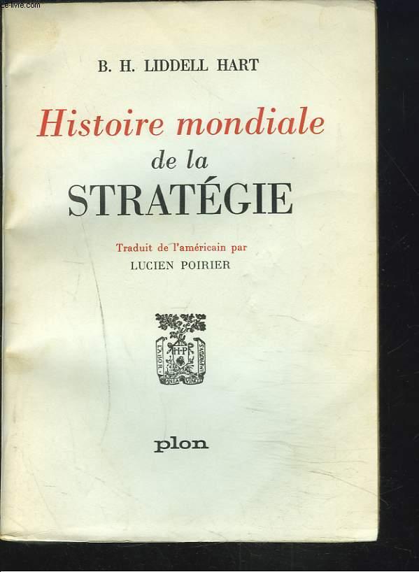 HISTOIRE MONDIALE DE LA STRATEGIE.