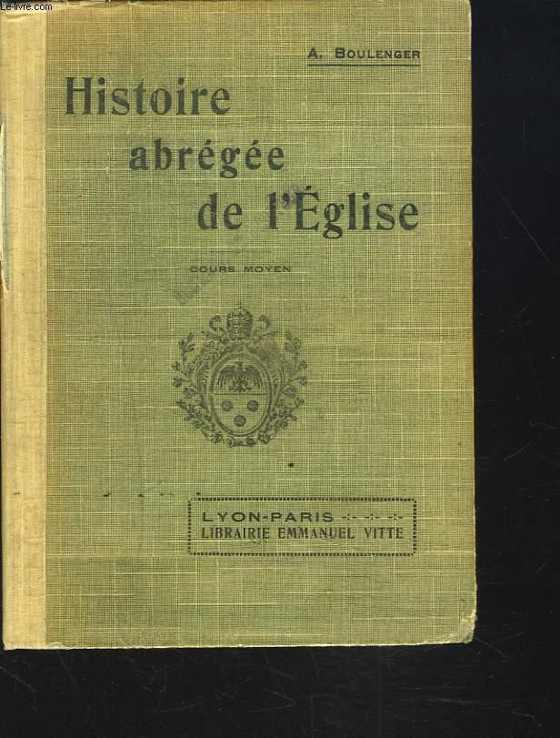 HISTOIRE ABREGEE DE L4EGLISE. COURS MOYEN