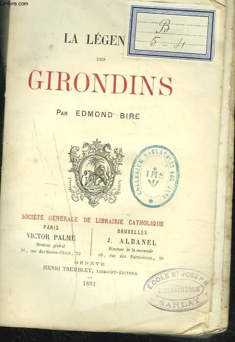LA LEGENDE DES GIRONDINS.
