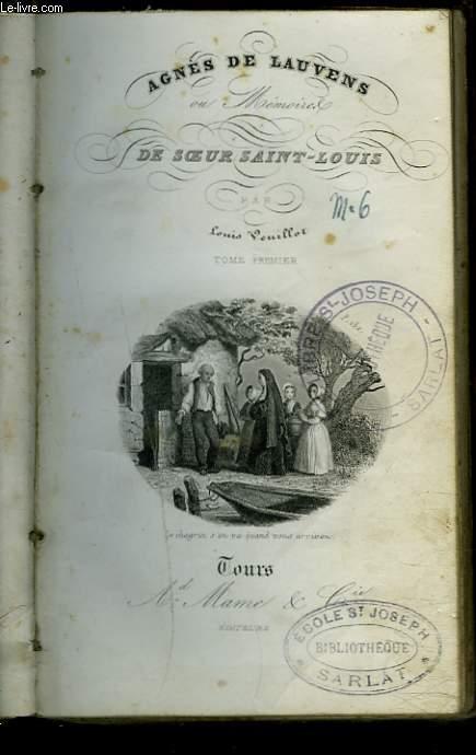 AGNES DE LAUVENS ou MEMOIRES DE SOEUR SAINT LOUIS. TOME PREMIER.