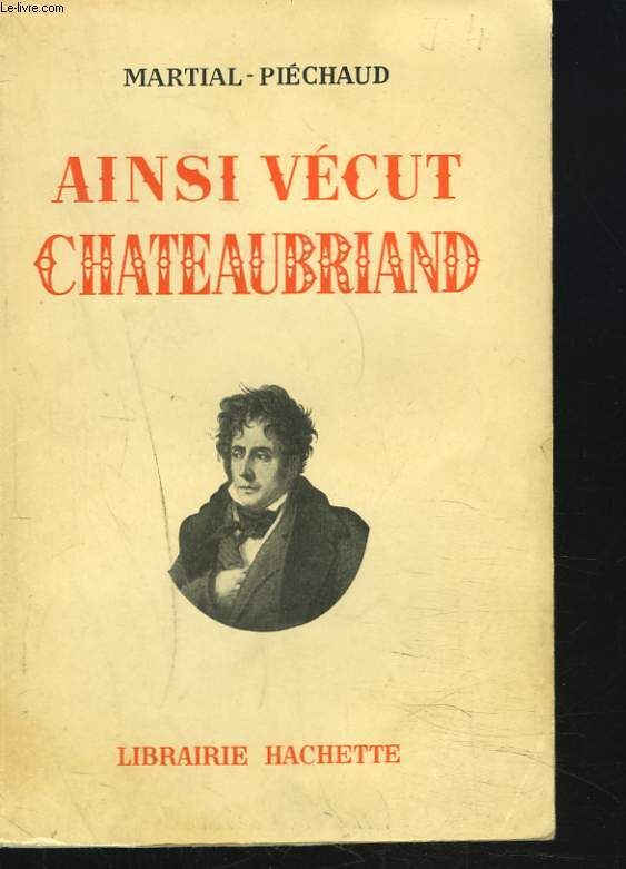 AINSI VECUT CHATEAUBRIAND