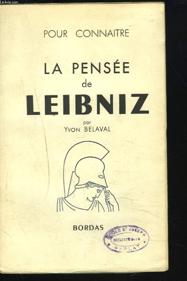 LA PENSEE DE LEIBNIZ