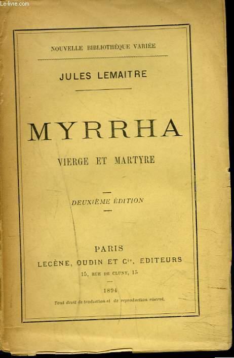 1894MYRRHA. VIERGE ET MARTYRE.