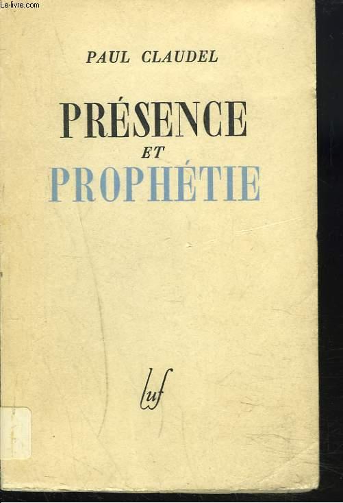 PRESENCE ET PROPHETIE