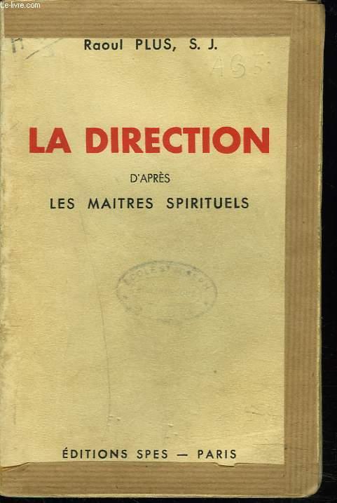 LA DIRECTION D'APRES LES MAITRES SPIRITUELS