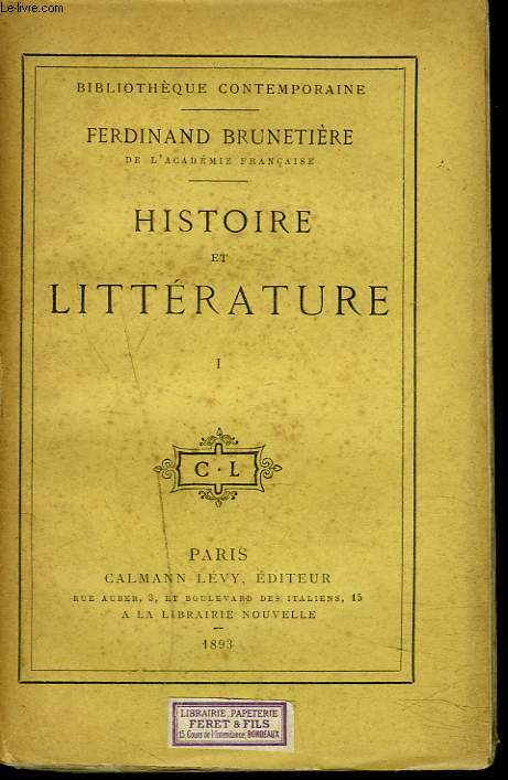 HISTOIRE DE LA LITTERATURE. TOME I.