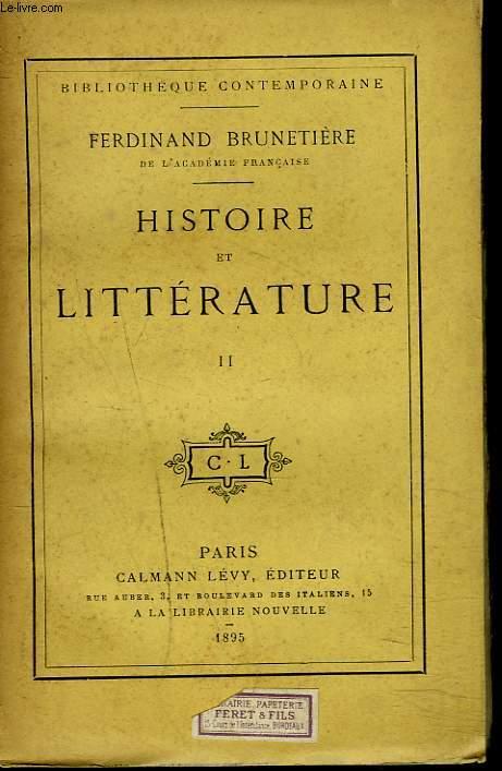HISTOIRE DE LA LITTERATURE. TOME II.