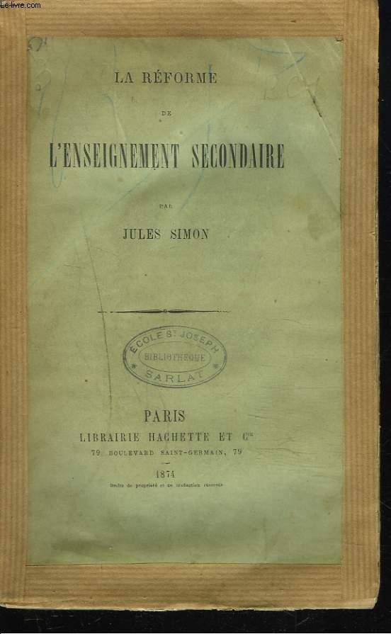 LA REFORME DE L'ENSEIGNEMENT SECONDAIRE.