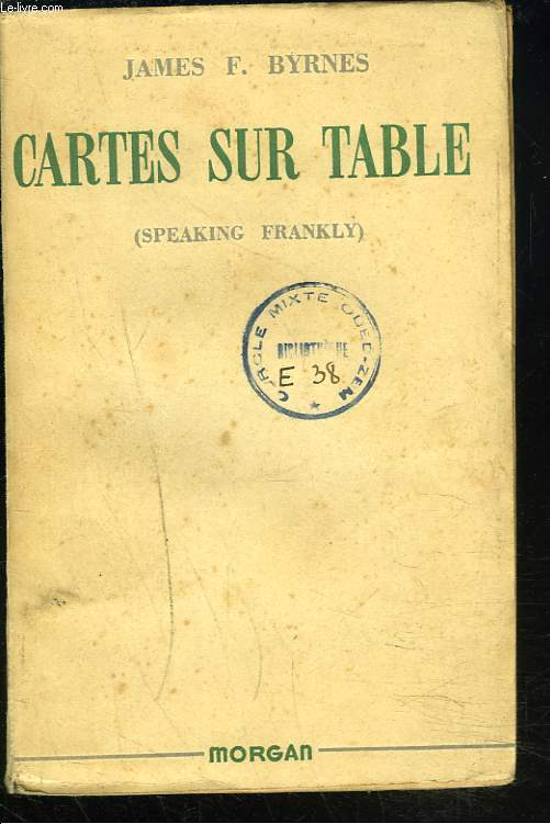 CARTES SUR TABLE (SPEAKING FRANKLY).