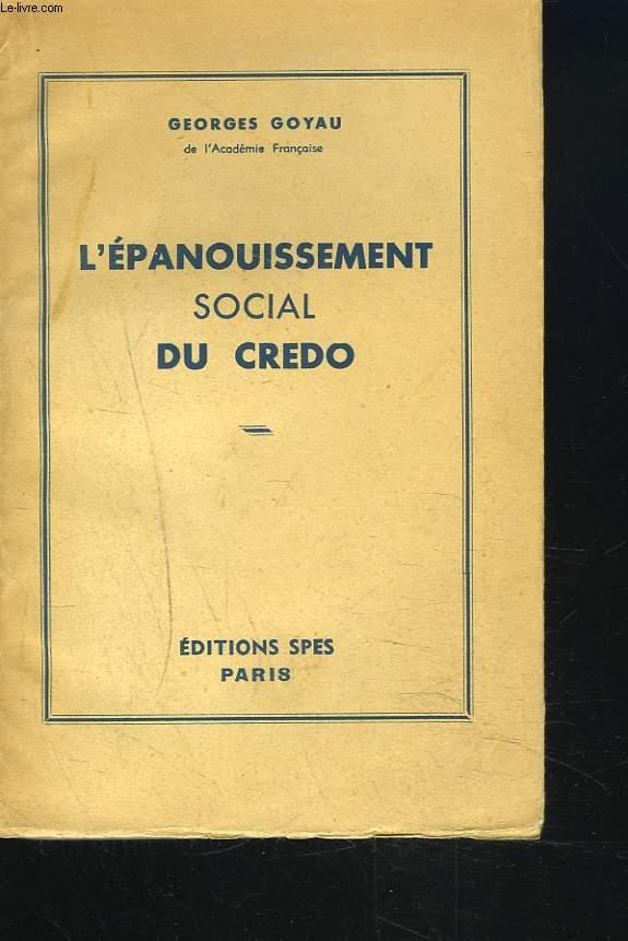 L'EPANOUISSEMENT SOCIAL DU CREDO.