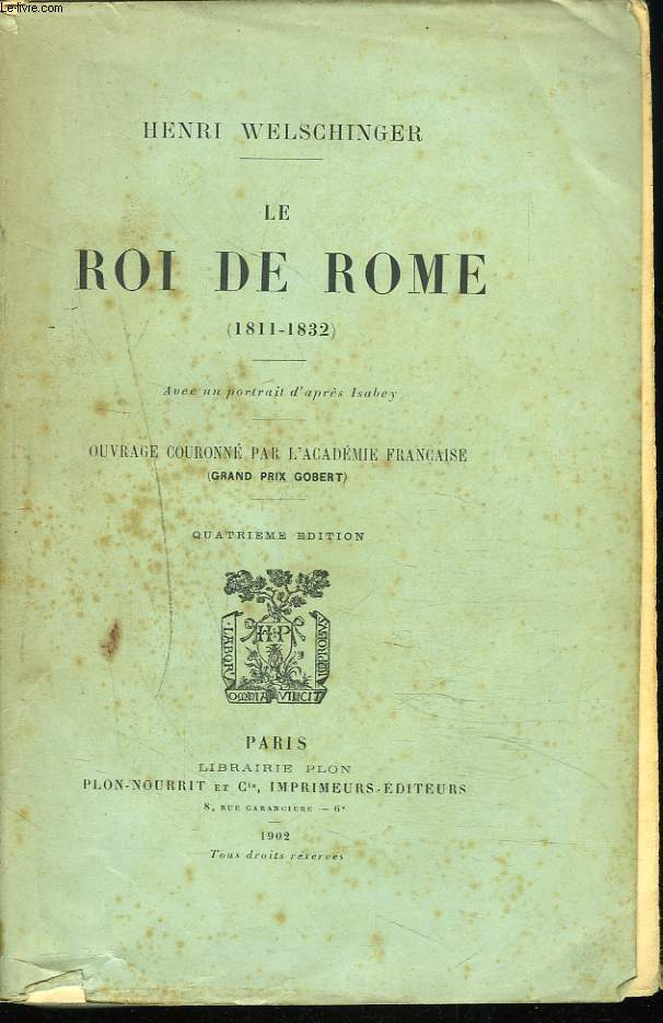 LE ROI DE ROME (1811-1832).